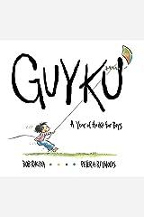 Guyku: A Year of Haiku for Boys Kindle Edition