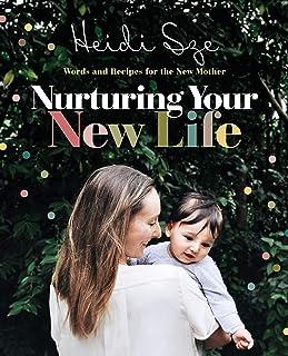 Nurturing Your New Life