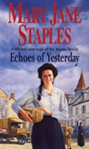 Echoes Of Yesterday: A Novel of the Adams Family Saga