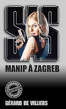 SAS 104 Manip à Zagreb (French Edition)