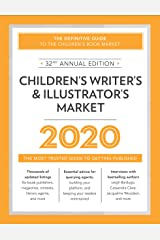 Children's Writer's & Illustrator's Market 2020: The Most Trusted Guide to Getting Published Kindle Edition