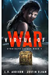 Virtue of War (Syndicate Legacy Book 1) Kindle Edition