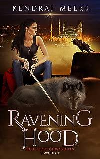 Ravening Hood (Red Hood Chronicles Book 3)