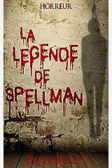 La légende de Spellman Format Kindle