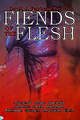 David J. Fairhead Presents Fiends of the Flesh Kindle Edition