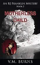 Motherless Child (An R. J. Franklin Mystery Book 2)