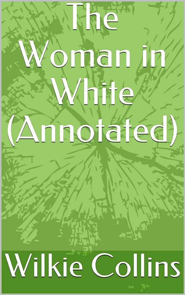 休日に大学生構想するThe Woman in White (Annotated) (English Edition)