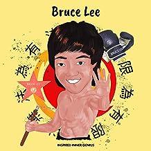 Bruce Lee: (Biografia per bambini, libri per bambini 10 anni, regalo per ragazze e ragazzi, Jeet Kune Do) (Inspired Inner ...
