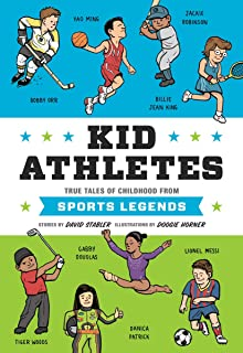 Kid Athletes: True Tales of Childhood from Sports Legends