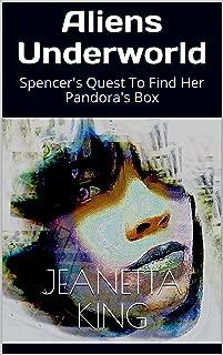 Aliens Underworld: Spencer's Quest To Find Her Pandora's Box