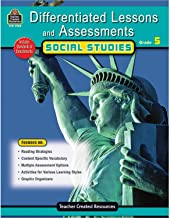 Differentiated Lessons & Assessments: Social Studies Grd 5: Social Studies Grd 5 (Differentiated Lessons and Assessments)