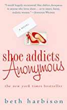 Shoe Addicts Anonymous: A Novel (The Shoe Addict Series Book 1)