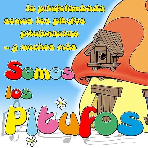 Amazon.com: Somos Los Pitufos: Grupo Infantil Guarderia Pon ...