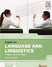 English for Language and Linguistics in Higher Education Studies and CD: Course Book and Audio CDs (English for Specific Academic Purposes)