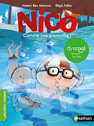 Nico : Comme une grenouille !