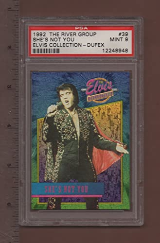 39 She's Not You - 1992 The Elvis Collection Dufex Card PSA rated MINT 9