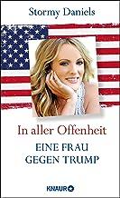 In aller Offenheit: Eine Frau gegen Trump (German Edition)