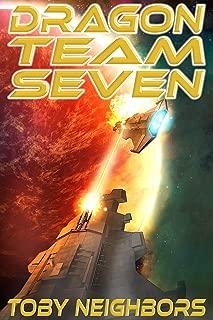 Dragon Team Seven: DT7 - book 1