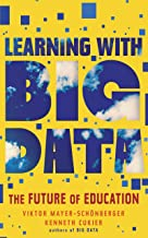 Learning With Big Data (Kindle Single): The Future of Education (English Edition)