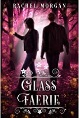Glass Faerie (Creepy Hollow Book 7) Kindle Edition