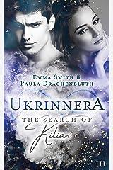Ukrinnera: The Search of Kilian Kindle Ausgabe