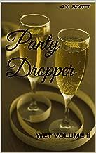 Panty Dropper: WET VOLUME II