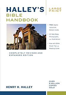 Halley's Bible Handbook, Large Print: Completely Revised and Expanded Edition---Over 6 Million Copies Sold