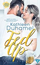 Fed Up (Well-Seasoned Love Book 1) (English Edition)