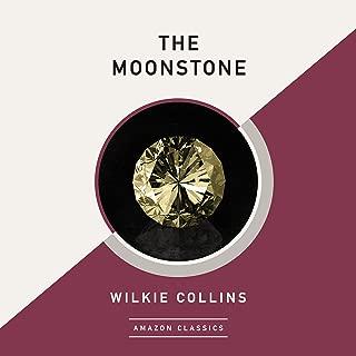 The Moonstone (AmazonClassics Edition)