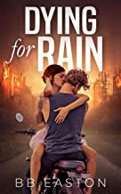Dying for Rain (The Rain Trilogy Book 3) (English Edition)