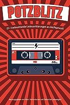Potzblitz: 27 + 1 erleuchtende Liebeserklärungen an die Popmusik (German Edition)