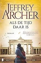Als de tijd daar is (Clifton Book 6) (Dutch Edition)