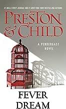 Fever Dream (Pendergast Series Book 10)