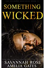 Something Wicked: An Enemies to Lovers Bully Romance (The Seymore Brothers Book 2) (English Edition) Format Kindle