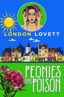 Peonies and Poison (Port Danby Cozy Mystery Series Book 7)