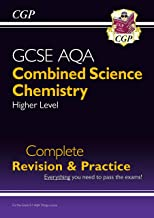 New 9-1 GCSE Combined Science: Chemistry AQA Higher Complete Revision & Practice (CGP GCSE Combined Science 9-1 Revision)
