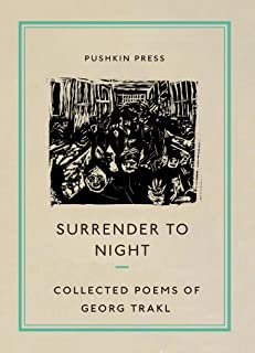 Surrender to Night: Collected Poems of Georg Trakl