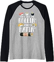 They See Me Rollin' They Hatin' Funny Sushi Pun  Raglan Baseball Tee