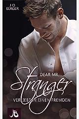 Dear Mr. Stranger: Verliebt in einen Fremden Kindle Ausgabe