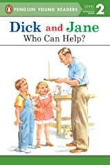 Dick and Jane: Who Can Help? Kindle Edition