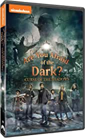 Are You Afraid of the Dark?: Curse of the Shadows arrives on DVD Aug. 10 from Nickelodeon