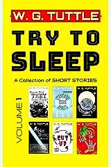 Try To Sleep Kindle Edition