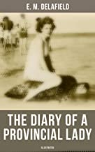 The Diary of a Provincial Lady (Illustrated): Humorous Classic