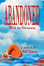 Abandoned: MIA in Vietnam