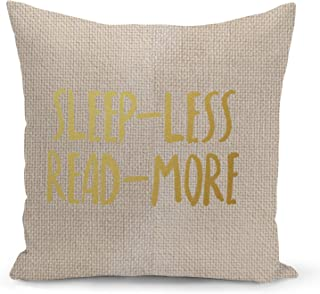 Sleep Less Beige Linen Pillow with Metalic Gold Foil Print Read More Sofa Pillow