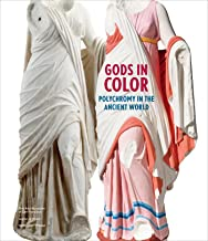 Gods in Color: Polychromy in the Ancient World