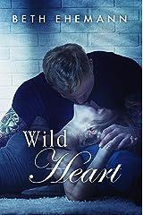 Wild Heart (Viper's Heart Duet Book 2) Kindle Edition