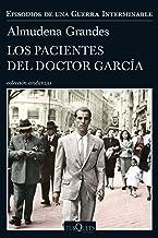 Los pacientes del doctor García: Episodios de una Guerra Interminable IV