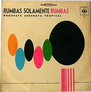 RUMBAS SOLAMENTE RUMBAS -ORQUESTA SERENATA TROPICAL-CBS VG+