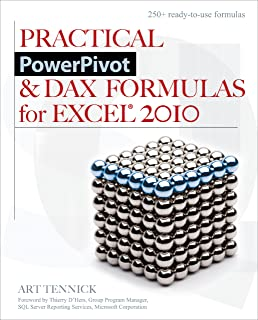 Practical PowerPivot & DAX Formulas for Excel 2010 (English Edition)